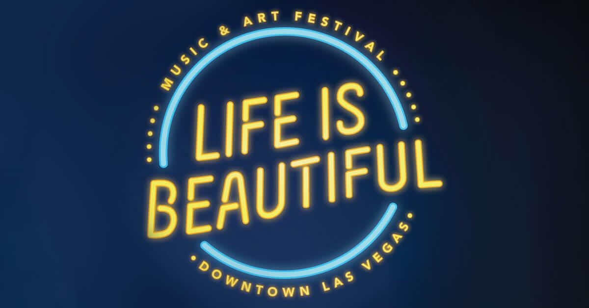 Life is Beautiful Festival 2019